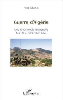 GUERRE D'ALGÉRIE par Jean Balazuc (56)