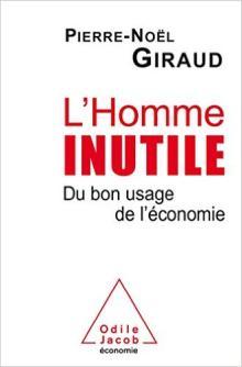 Livre : L'homme inutile par Pierre Noël GIRAUD (67)