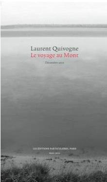 Livre : Le voyage au Mont par Laurent Quivogne (84)