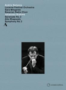 DVD : BRAHMS : Sérénade n° 2, Symphonie n° 2 par l'orchestre du festival de Lucerne