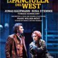 DVD : LA FANCIULLA DEL WEST de Giacomo Puccini