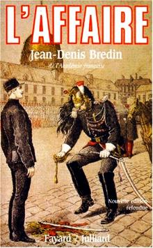 Livre : L'affaire (Dreyfus) par Jean-Denis BREDIN