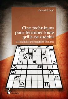 Livre : CINQ TECHNIQUES POUR TERMINER TOUTE GRILLE DE SUDOKU par Khoan Vo Khac (58)