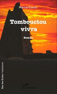 Livre : TOMBOUCTOU VIVRA de Marcel Cassou (61)