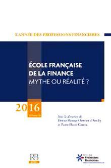 Livre : ÉCOLE FRANÇAISE DE LA FINANCE MYTHE OU RÉALITÉ ? Ouvrage collectif