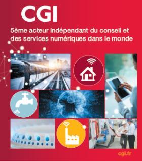 Publicité CGI, 5ème acteur indépendant du conseil et des services numériques dans le monde