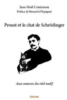 Livre : PROUST ET LE CHAT DE SCHRÖDINGER Jean-Noël Contensou (61)