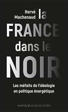 Livre : LA FRANCE DANS LE NOIR de Hervé Machenaud (68)