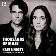 CD Thousand of miles mezzo-soprano Kate Lindsey