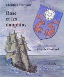 Livre : Rose et les dauphins de Christian MARBACH (56)