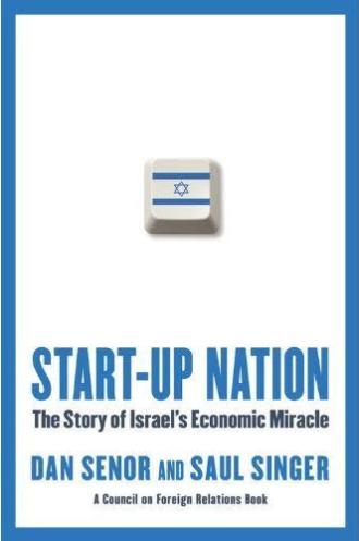 le livre de Dan Senor et Saul Singer retrace le miracle israélien de la Start-up Nation