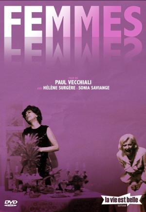 Affiche du film Femmes Femmes de Paul Vecchiali