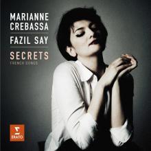 CD Marianne CREBASSA chante des mélodies franaises, au piano Fazil SAY