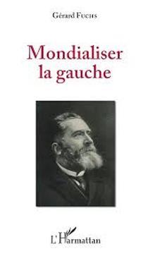 Livre : mondialiser la gauche de Gérard FUCHS (58)