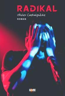 Livre : RADIKAL d'Olivier Castaignède