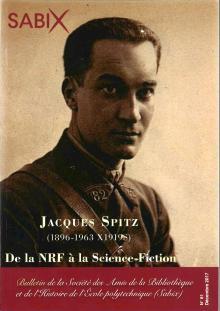 Bulletin n° 61 de la Sabix : JACQUES SPITZ (1896-1963)