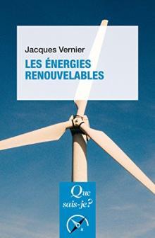 Livre Que sais-je ? LES ÉNERGIES RENOUVELABLES de Jacques Vernier
