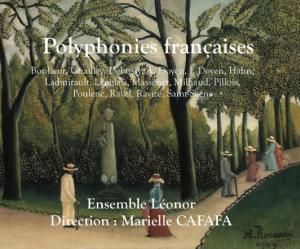 CD : Chansons polyphoniques françaises par l'Ensemble Léonor dirigé par Marielle Cafafa