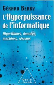 Livre : L'hyperpuissance de l'nformatique de Gérard Berry