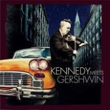 CD : Kennedy meets Gershwin