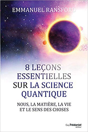 8 leçons essentielles sur la science quantique
