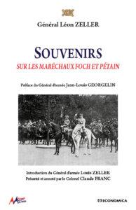 Souvenirs sur les Maréchaux Foch et Pétain