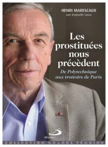 Les prostituées nous précèdent. De Polytechnique aux trottoirs de Paris