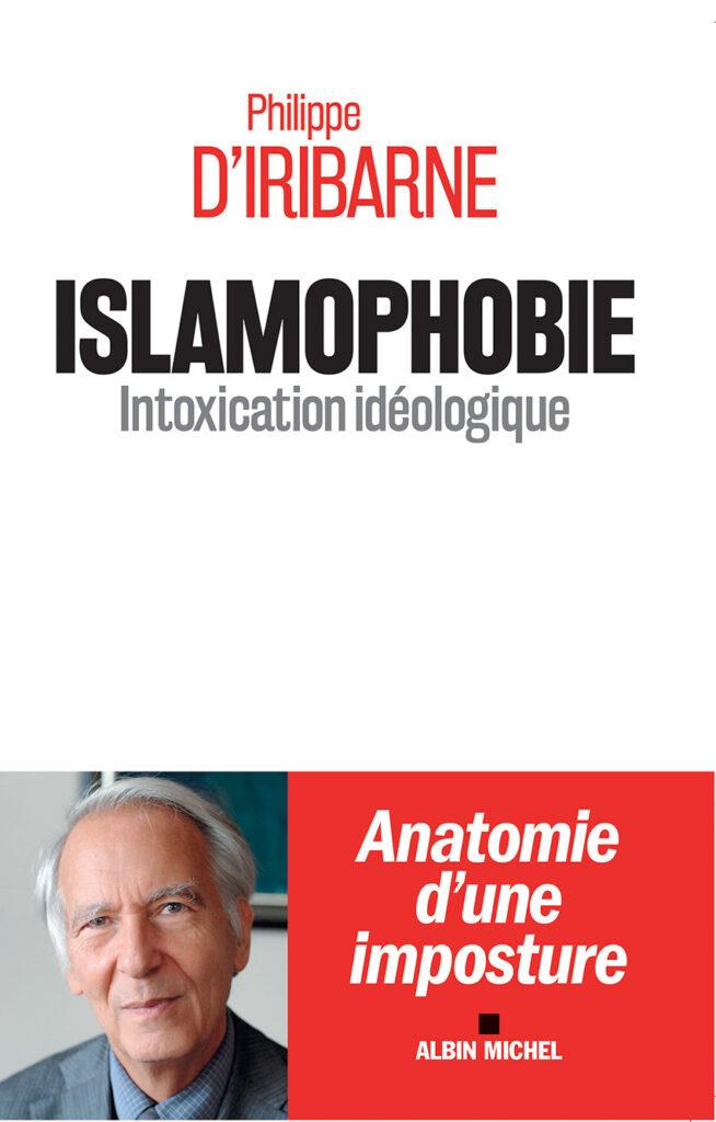 Islamophobie, intoxication idéologique
