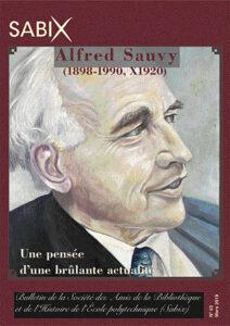 Alfred SAUVY (1898-1990, X1920) Une pensée d'une  brûlante actualité