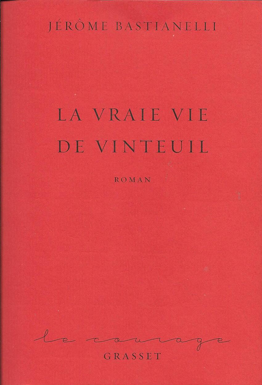 Jérôme Bastianelli, La vraie vie de Vinteuil, Grasset 2019