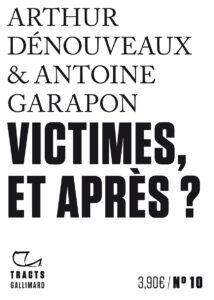 Victime et après ? Un ouvrage sur le statut des victimes d'attentats
