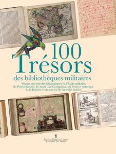 100 Trésors des bibliothèques militaires