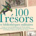 Voyage au cœur des bibliothèques de l'École militaire, de Polytechnique, de Saint-Cyr Coëtquidan, du Service historique de la Défense et du service de santé des armées
