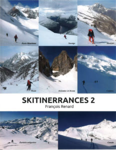 Skitinerrances 2 Espagne, France, Italie, Suisse, Norvège, Canada