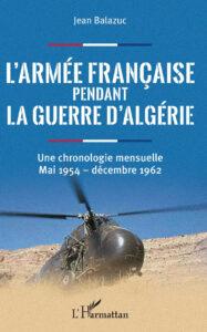 L'armée Française pendant la guerre d'Algérie