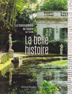 La belle histoire <br>La Commanderie du Saulce sur Yonne